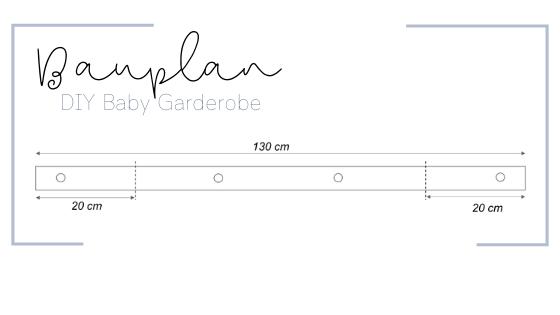 Monoista DIY Baby Garderobe Bauplan - DIY Baby Garderobe